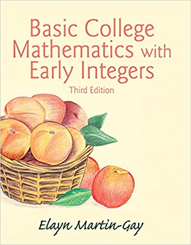 Basic college mathematics with early integers 3rd edition elayn basic college mathematics with early integers 3rd edition 3rd edition fandeluxe Choice Image