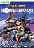 Jungle Book, The: Howl at the Moon