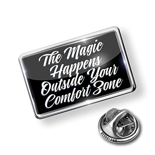 Pin Classic design The Magic Happens Outside Your Comfort Zone - NEONBLOND