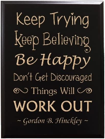 com timbercreekdesign keep trying keep believing be happy