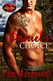 Daniel's Choice: Brotherhood Protectors World