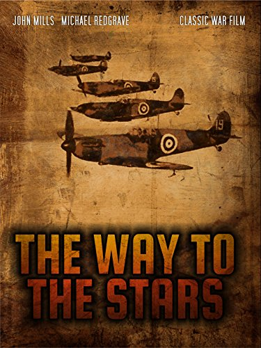 The Way to the Stars: Classic War Time Drama