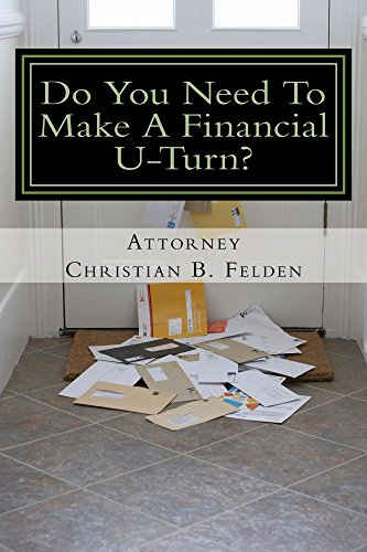 Do You Need To Make A Financial U-Turn?: Discover the TRUTH about using Bankruptcy  to point your finances in the right direction.