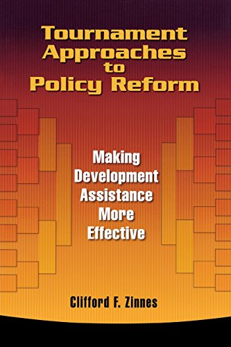 Tournament Approaches to Policy Reform: Making Development Assistance More Effective