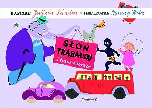 Slon Trabalski Amazoncouk Julian Tuwim 9788375682359 Books