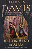 The Iron Hand of Mars by Lindsey Davis front cover