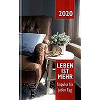 Leben ist mehr 2020 - Paperback: Impulse für jeden Tag
