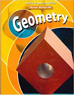 glencoe mcgraw hill geometry teacher wraparound edition cindy j  glencoe mcgraw hill geometry teacher wraparound edition cindy j boyd jerry cummings 9780078738289 com books