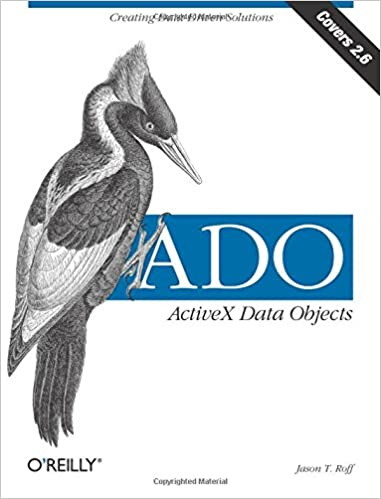 ((PORTABLE)) ADO: ActiveX Data Objects: Creating Data-Driven Solutions. access students boxed redes located