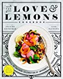 img - for The Love and Lemons Cookbook: An Apple-to-Zucchini Celebration of Impromptu Cooking book / textbook / text book