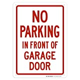 No Parking in Front of Garage Door Sign - 10'x14' - .040 Rust Free Aluminum - Made in USA - UV Protected and Weatherproof - A82-533AL