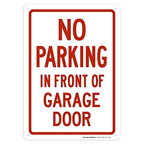 No Parking in Front of Garage Door Sign, Indoor and Outdoor Rust-Free Metal, 10