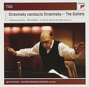Igor Stravinsky Conducts Stravinsky - The Complete Ballets