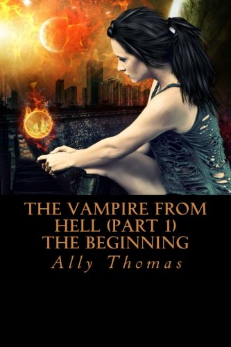 Download The Vampire from Hell (Part 1) - The Beginning PDF