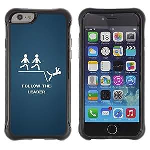 Be-Star único patrón Impacto Shock - Absorción y Anti-Arañazos Funda Carcasa Case Bumper Para Apple iPhone 6(4.7 inches) ( Follow The Leader Funny )