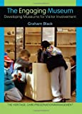 Engaging Museum, Graham Black, 0415345561