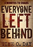 img - for Everyone Left Behind: 4 minutes to chaos book / textbook / text book