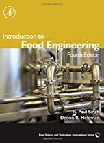Introduction to Food Engineering, Fourth Edition (Food Science and Technology)