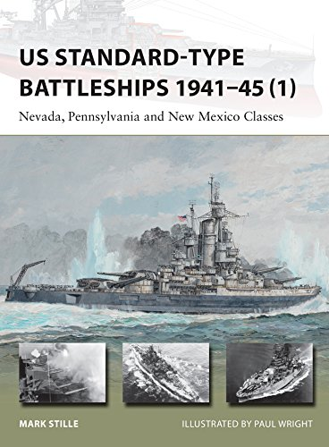 US Standard-type Battleships 1941–45 (1): Nevada, Pennsylvania and New Mexico Classes (New Vanguard)