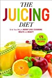 The Juicing Diet, Sonoma Press, 0989558606