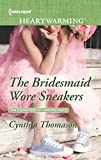The Bridesmaid Wore Sneakers (The Daughters of Dancing Falls)