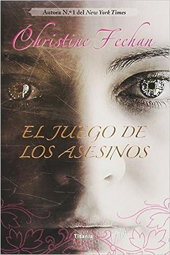 El Juego De Los Asesinos (Spanish Edition): Christine Feehan: 9788492916658: Amazon.com: Books