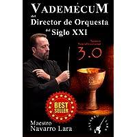 Vademécum del Director de Orquesta del Siglo XXI: