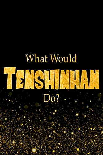 Download What Would Tenshinhan Do?: Designer Notebook For Fans Of Dragon Ball Z PDF