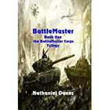 BattleMaster (The BattleMaster Corps Book 1)