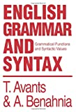 English Grammar and Syntax, Tim Avants and Abdellah Benahnia, 0595283152