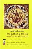 Introducción Al Análisis Económico del Derecho 9789681641603
