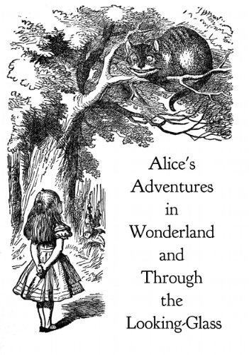 Alice in Wonderland and Through the Looking Glass (Illustrated by John Tenniel) (Bagarbolgard eClassics Book 5)