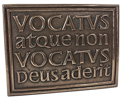 Bidden or Not Bidden God is Present Plaque Vocatus Atque