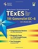 img - for Texas TExES Generalist EC-6 (191) (TExES Teacher Certification Test Prep) book / textbook / text book