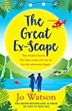 The Great Ex-Scape: The perfect romantic comedy to escape the January blues! (English Edition)