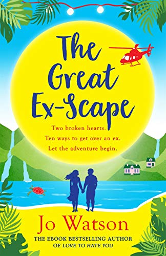 The Great Ex-Scape: The perfect romantic comedy to escape with!