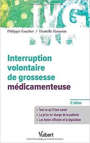 Interruption volontaire de grossesse médicamenteuse, by Philippe Faucher Danielle Hassoun