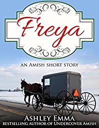 Freya: An Amish Short Story by Ashley Emma ebook deal