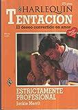 img - for Estrictamente profesional book / textbook / text book