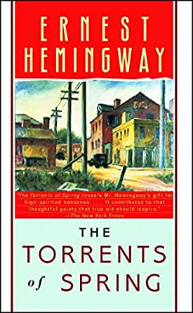 The Torrents of Spring - Kindle edition by Hemingway, Ernest ...