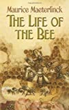 The Life of the Bee