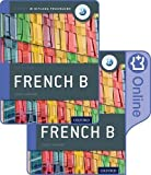 IB French B Course Book Pack: Oxford IB Diploma Programme (Print Course Book & Enhanced Online Course Book)