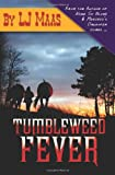 Tumbleweed Fever, L. J. Maas, 1933113510