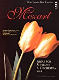 Mozart Opera Arias for Soprano and Orchestra, Vol. Ii, Wolfgang Amadeus Mozart, 1596155493