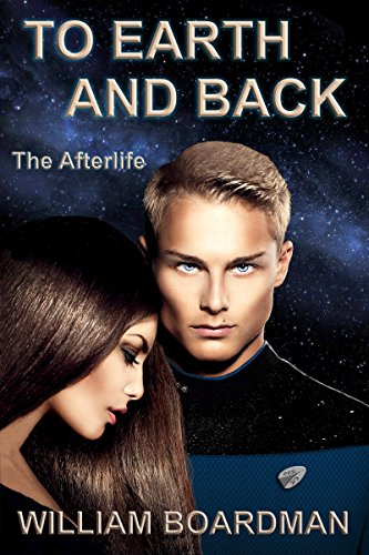 To Earth and Back: The Afterlife