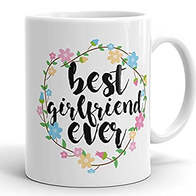 Best Girlfriend Ever Mug - 11 oz Ceramic Coffee Cup Romantic Gift For Gf from boyrfiend