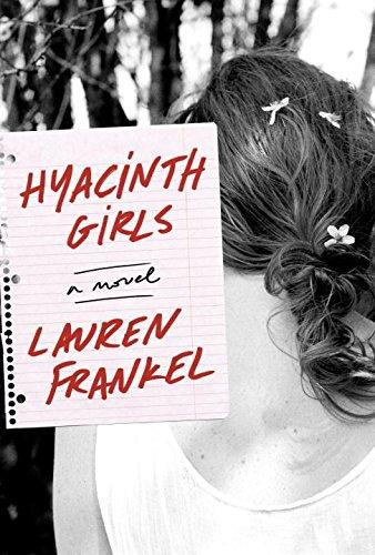 Hyacinth Girls: A Novel