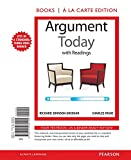 img - for Argument Today with Readings, Books a la Carte Edition book / textbook / text book