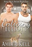 Enticing Elliot (Moon Pack Book 5)