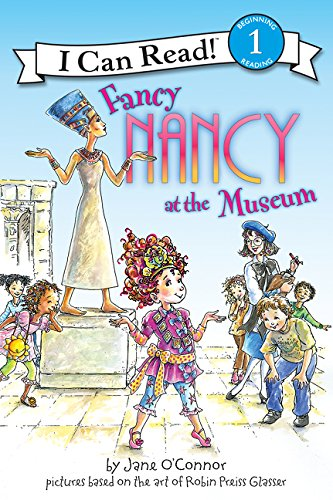 Fancy Nancy at the Museum (I Can Read Level ()